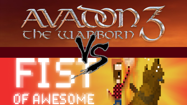 Avadon 3: The Warborn Vs. FIST OF AWESOME