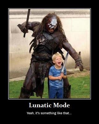 lunatic mode